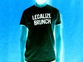Legalize Brunch T-Shirt photo