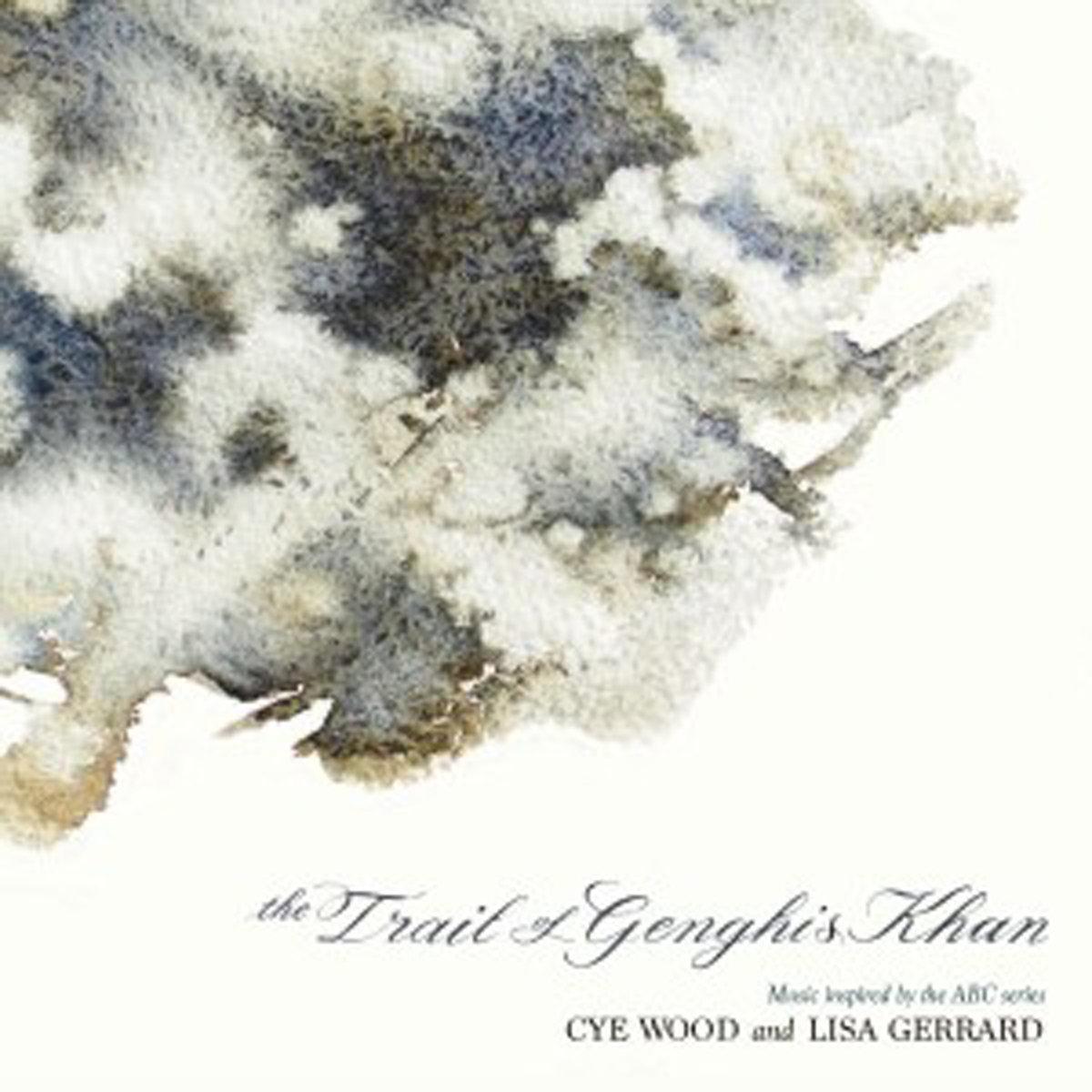 Cye Wood And Lisa Gerrard – The Trail Of Genghis Khan | INFINITE