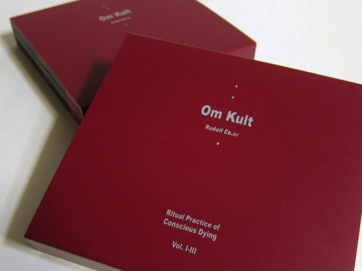 Rudolf Eb.er : Om Kult : Ritual Practice Of Conscious Dying - Vol. I-III