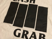 Cash Grab t-shirt photo