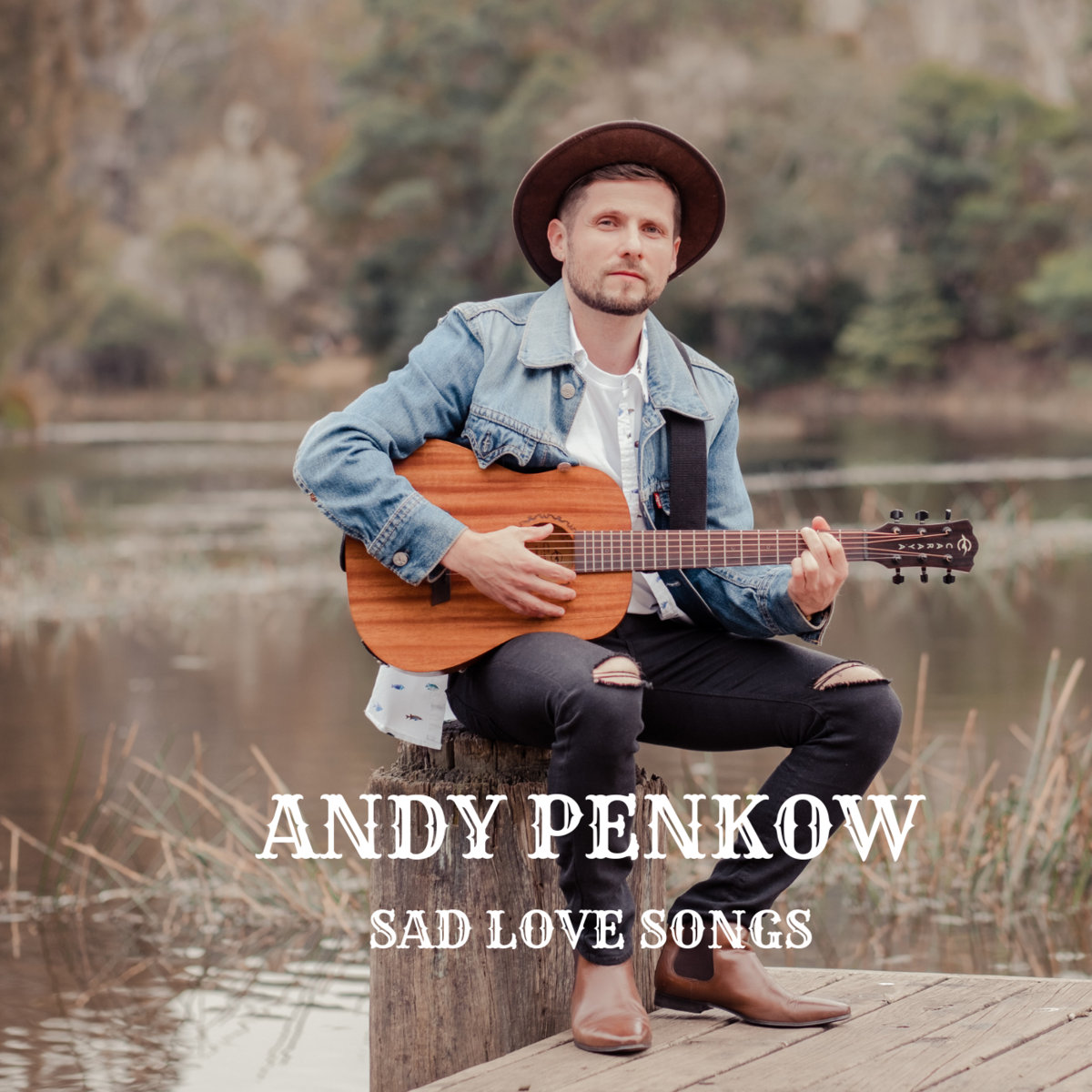 Sad Love Songs | Andy Penkow