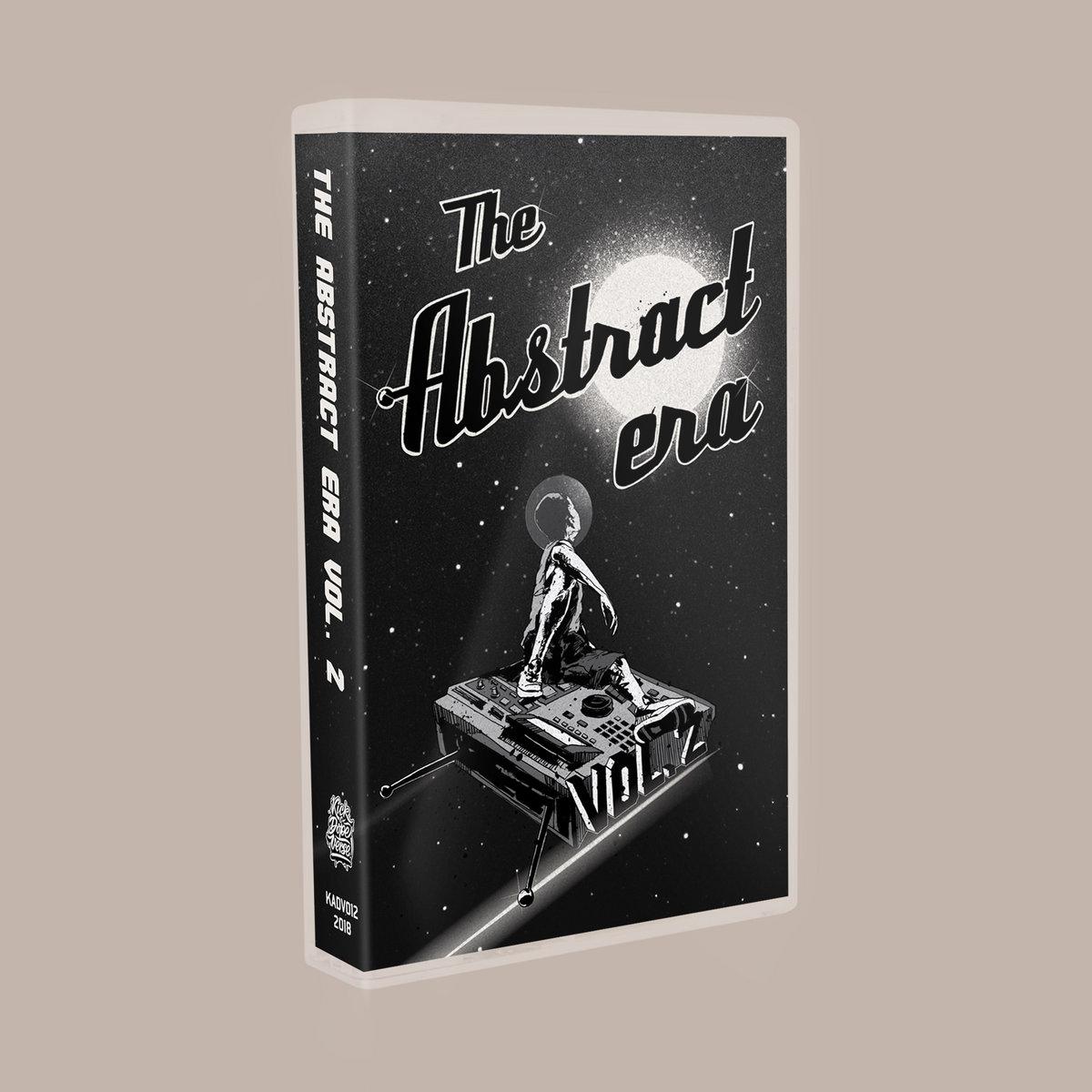 the abstract era vol  2 | kick a dope verse!
