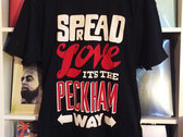Spread Love It's The Peckham Way T-Shirt photo