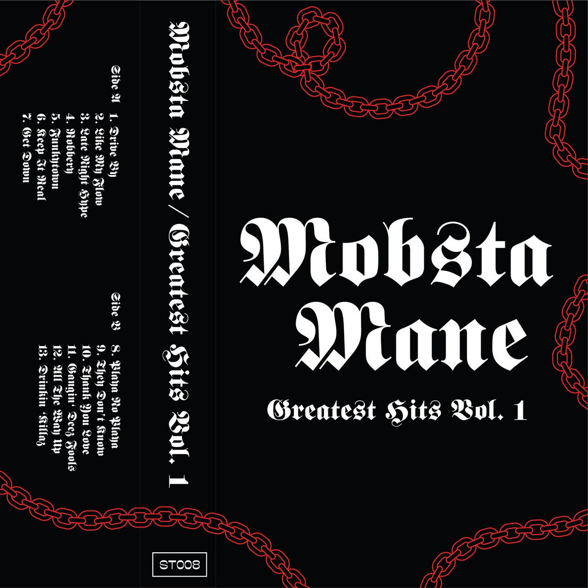... black cover cassette case with single-sided, Full color printed J-card.  Includes unlimited streaming of Mobsta Mane - Greatest Hits Vol. 1 via the  free ...