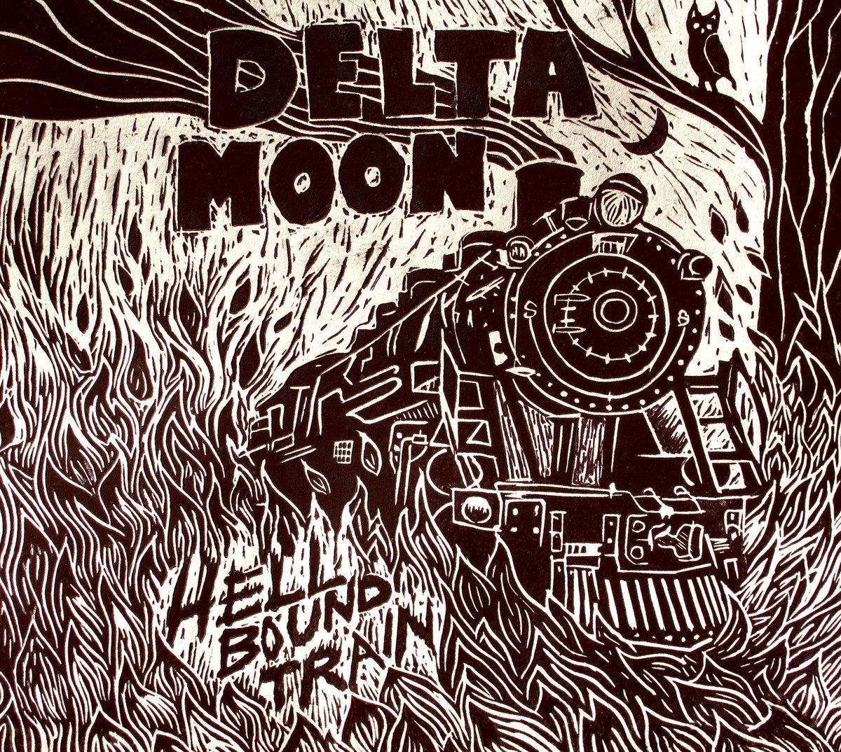Hellbound Train   Delta Moon