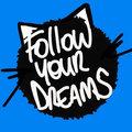 Follow Your Dreams image