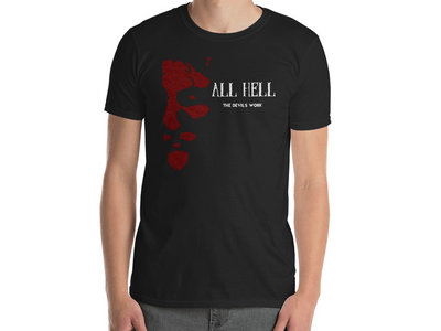 All Hell - The Devil's Work T-Shirt main photo