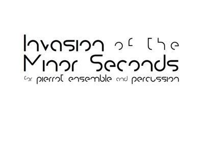 Invasion of the Minor Seconds (score and parts) main photo