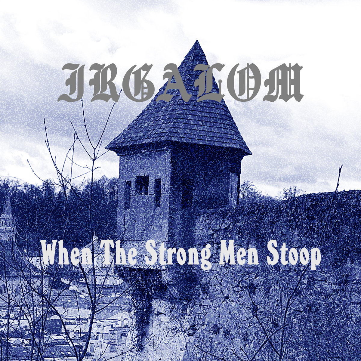 Song of Ascents / When the Strong Men Stoop | Vision of God Records