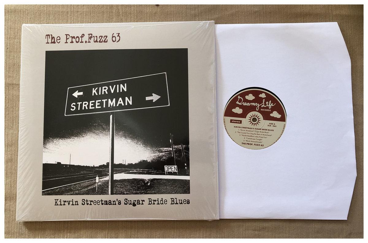 Kirvin Streetmans Sugar Bride Blues The Proffuzz 63