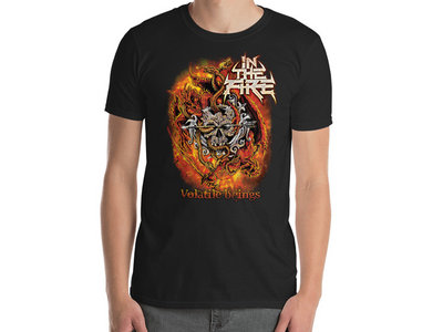 In The Fire - Volatile Beings T-Shirt main photo