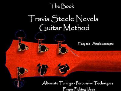 The Travis Steele Nevels Guitar Method main photo