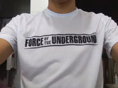 Force Of The Underground (T-Shirt) photo