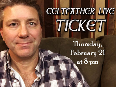 Ticket to Celtfather Live Exclusive on Feb 21 main photo