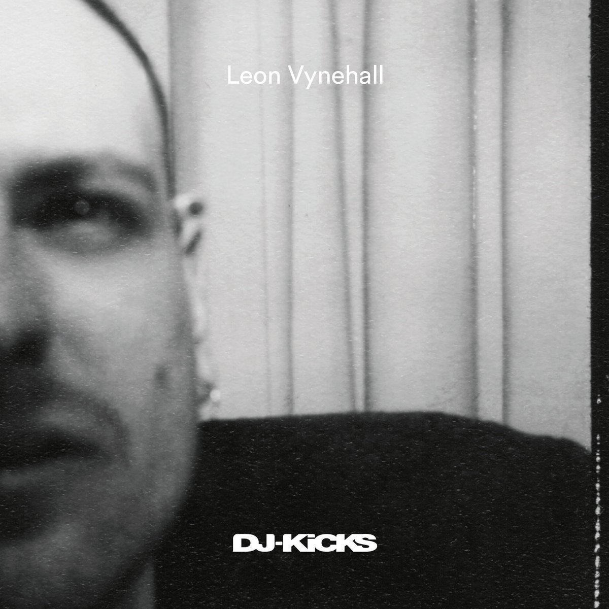 DJ-Kicks: Leon Vynehall | Leon Vynehall