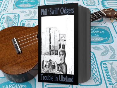Uke Town HARDBACK Songbook with lyrics & chords - Signed LIMITED EDITION - Comes with download of album! main photo