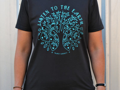 'Listen to the Earth' T-Shirt main photo
