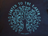 'Listen to the Earth' T-Shirt photo