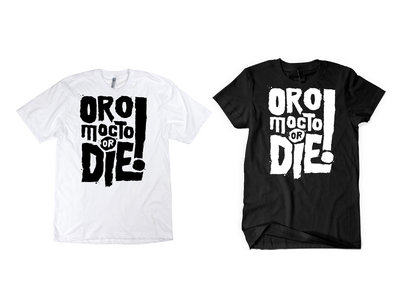 T-shirt OROMOCTO OR DIE 2019 main photo