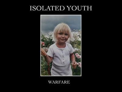 ISOLATED YOUTH: Warfare Vinyl main photo