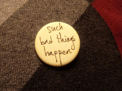 such bad things happen button with EP download main photo