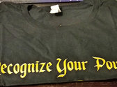 """""""Limited Edition"""" Recognize Your Power Official T-shirt photo"""
