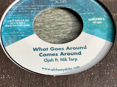 """NEW - What Goes Around Comes Around 7"""" - Ojah feat. Nik Torp - ALDBS7008 main photo"""
