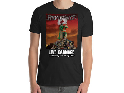Haemorrhage - Live Carnage: Feasting On Maryland T-Shirt main photo