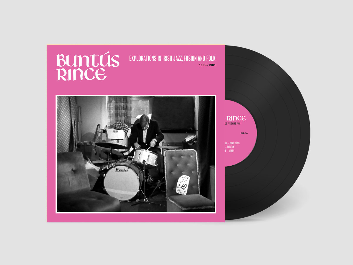Buntús Rince [Explorations in Irish Jazz, Fusion & Folk 1969-81