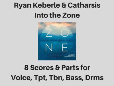 Ryan Keberle & Catharsis | Into the Zone album | 8 Scores & Parts (PDF) main photo