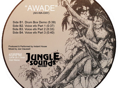 """Instant House Presents: Awade 7"""" Vinyl Release main photo"""