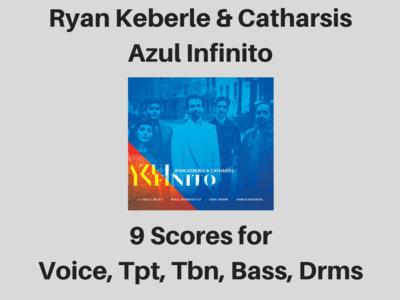 Ryan Keberle & Catharsis | Azul Infinito album | 9 Scores & Parts (PDF) main photo