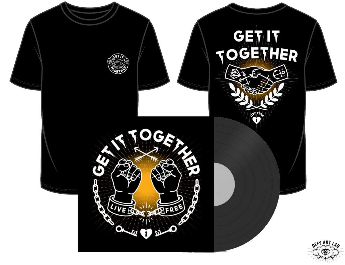 Live Free   Get It Together