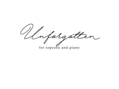 Unforgotten for Soprano and Piano main photo