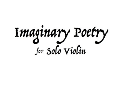 Imaginary Poetry for Violin main photo