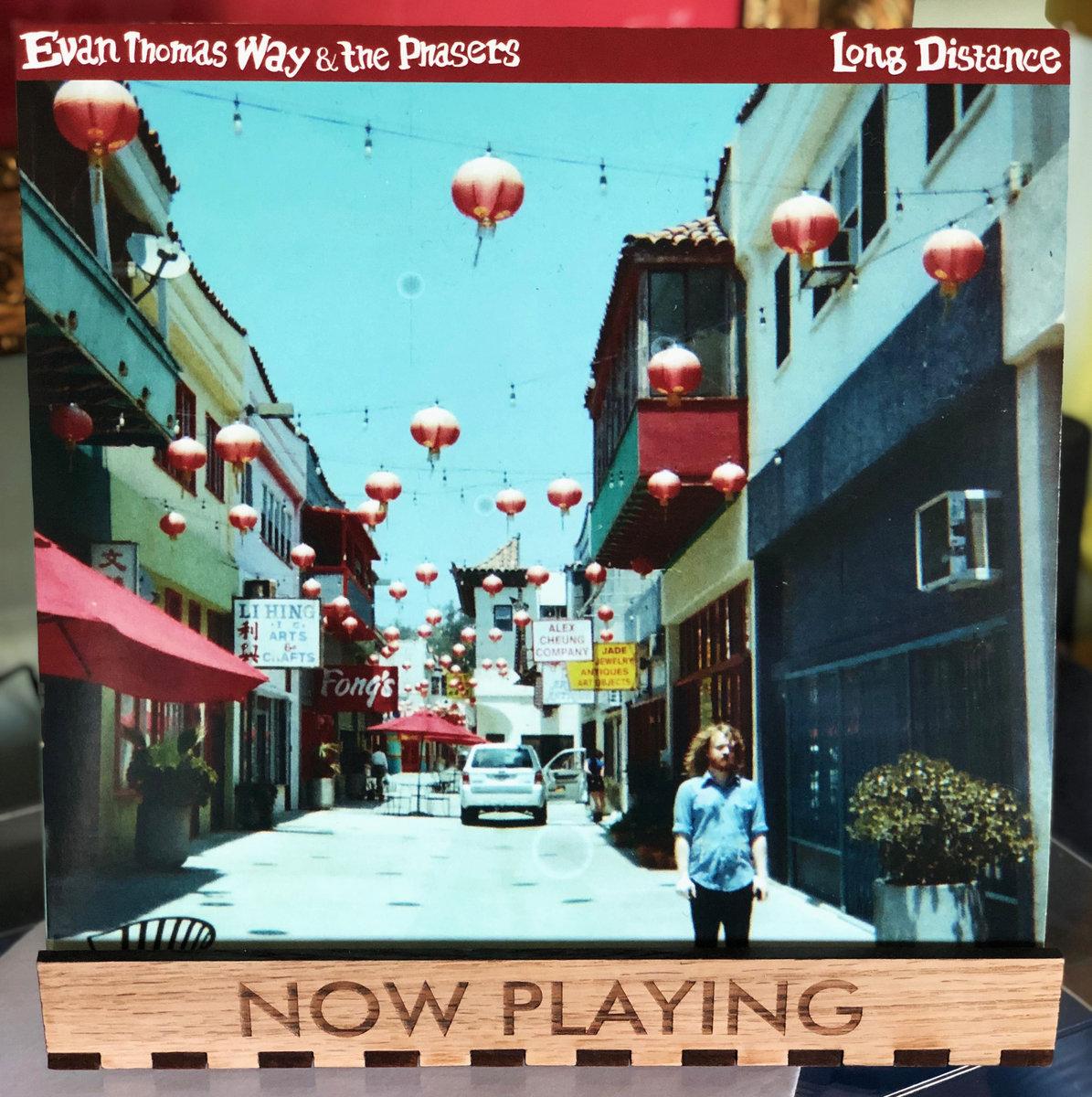 Long Distance | Evan Thomas Way