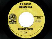 I LIKE THE WAY YOU LOVE ME / OOGUM BOOGUM - BRENTON WOOD photo