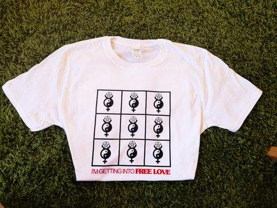 'I'm Getting Into Free Love' T-shirt main photo