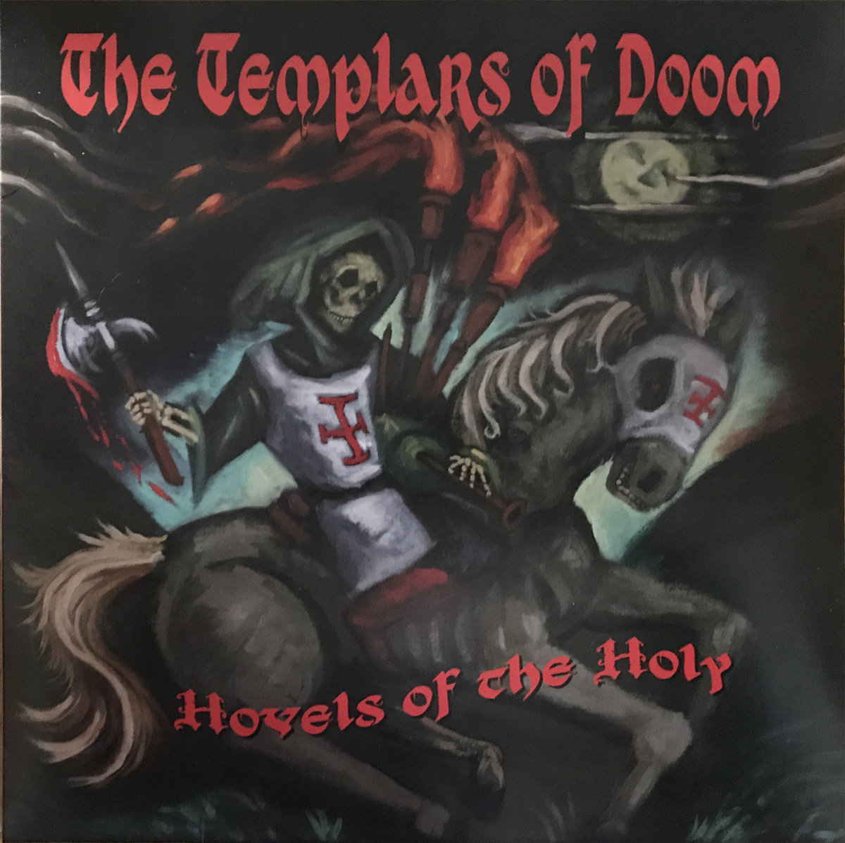 Hovels of the Holy | The Templars of Doom