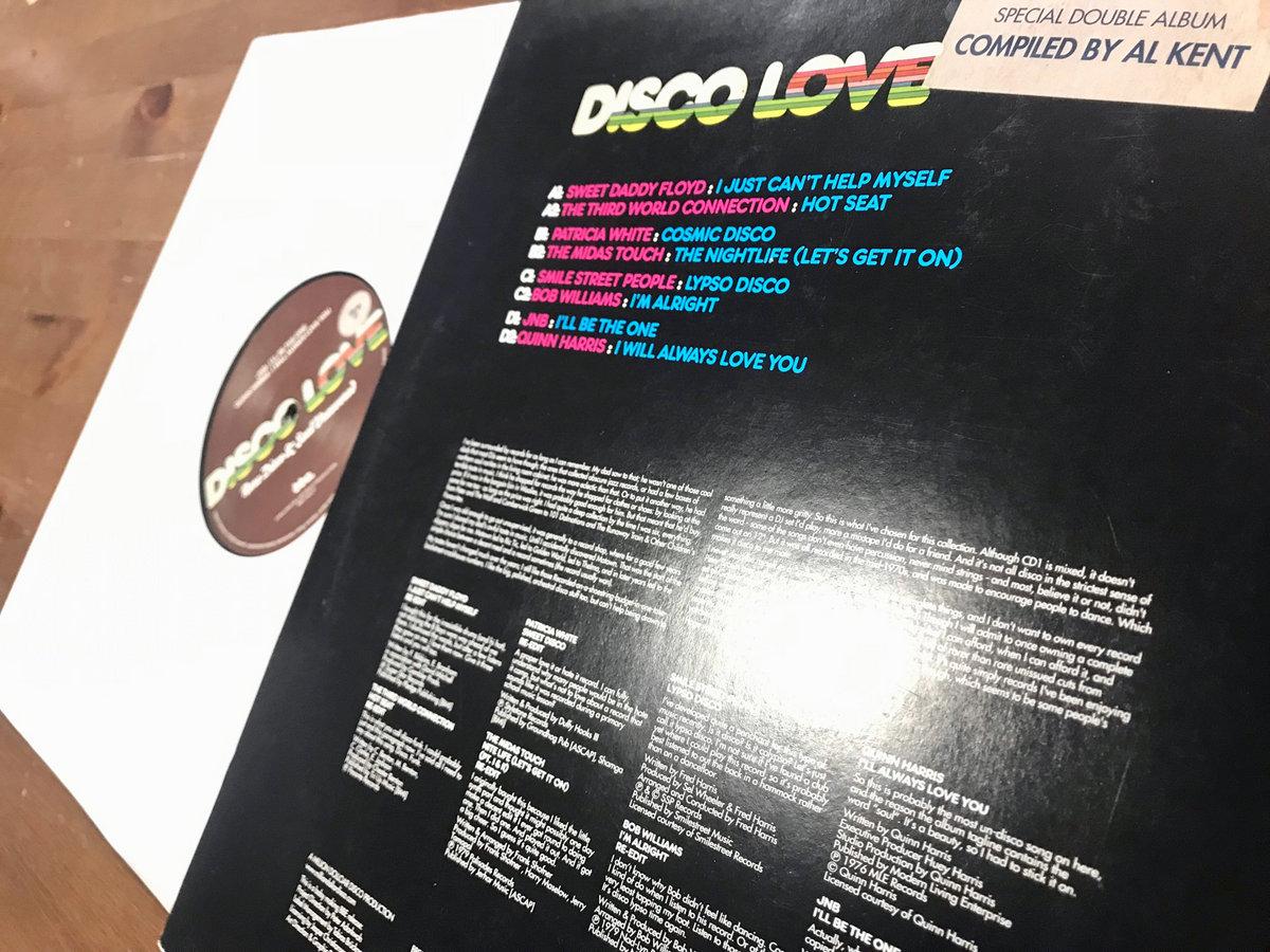 Disco Love : Rare Disco & Soul Uncovered | Al Kent