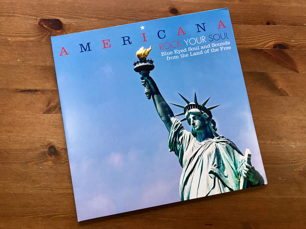 Americana - Rock Your Soul - Blue Eyed Soul And Sounds From