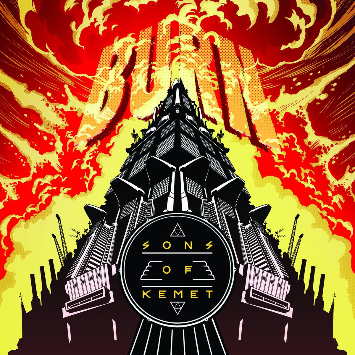 Burn | Sons Of Kemet