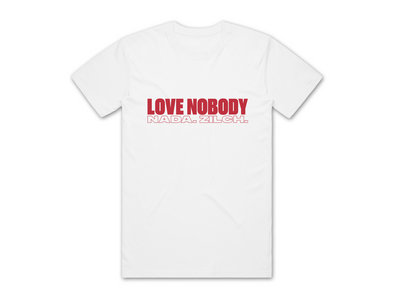 LOVE NOBODY T-SHIRT - WHITE main photo