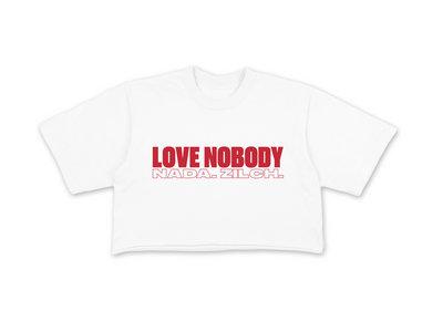 LOVE NOBODY CROP TEE - WHITE main photo