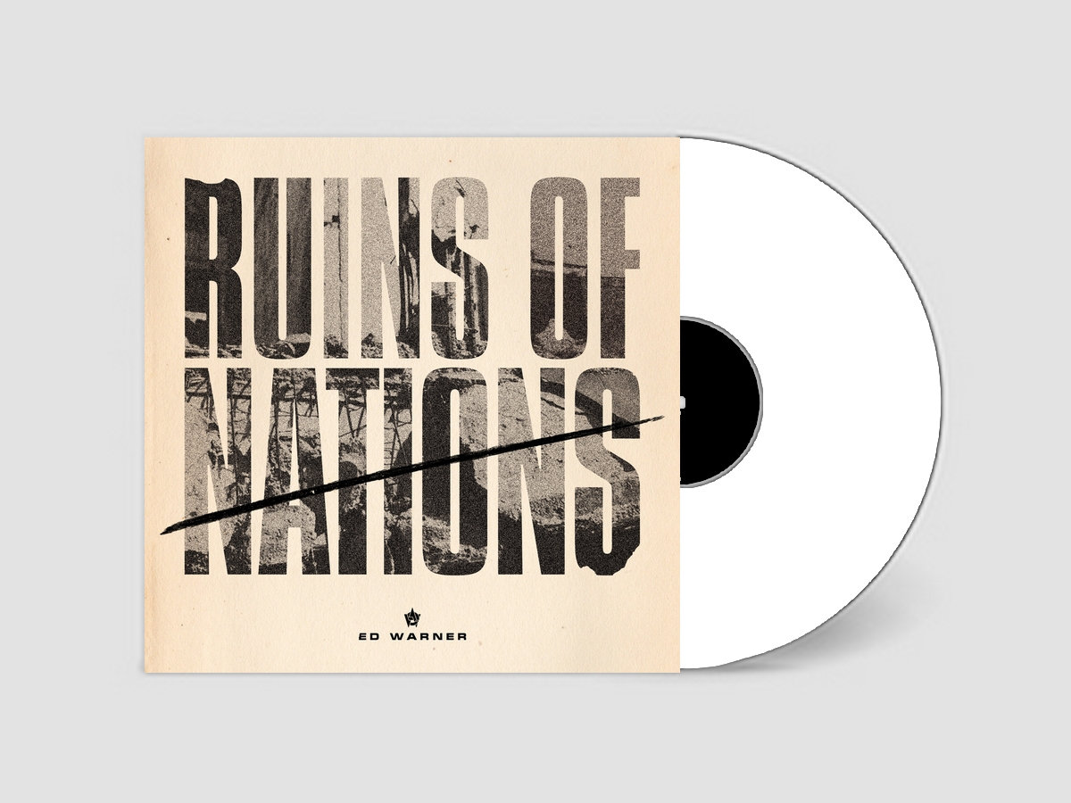 Ruins of nations | ED WARNER