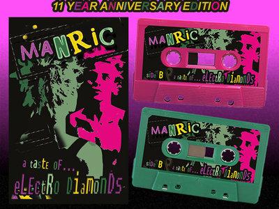 Manric - A Taste of Electro Diamonds (Colored Cassette) main photo