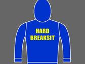 HARD BREAKSIT - Unisex Pullover Hoodie photo