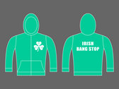 IRISH BANG STOP - Unisex Pullover & Zipped Hoodie photo