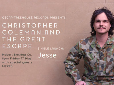 Ticket: Christopher Coleman & The Great Escape - Single Launch 'Jesse' main photo