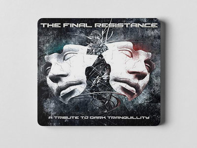 The Final Resistance - A Tribute to Dark Tranquillity main photo